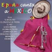 España Canta a Mexico by Various Artists