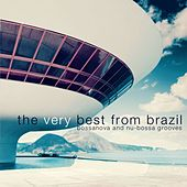 The Very Best from Brazil, Bossanova and Nu-Bossa Grooves by Various Artists