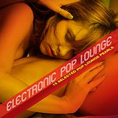 Electronic Pop Lounge by Various Artists