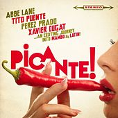 Picante! - ...an Exciting Journey into Mambo & Latin Music! de Various Artists