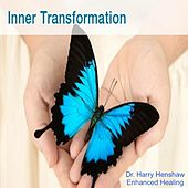 Inner Transformation (Positive Affirmations for Self Esteem and a Positive Future) by Dr. Harry Henshaw