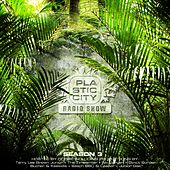 Plastic City Radio Show - Season Three Hosted By Gorge by Various Artists