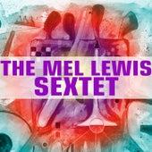 The Mel Lewis Sextet by Mel Lewis
