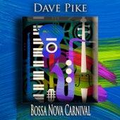 Bossa Nova Carnival (Bossa Nova Jazz) by Dave Pike
