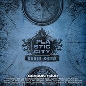 Plastic City Radio Show Season Four by Various Artists