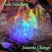 Seasons Change by Sven Sundberg