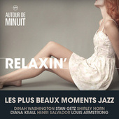 Autour De Minuit - Relaxin' von Various Artists