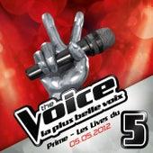 The Voice : La Plus Belle Voix - Prime Du 5 mai de Various Artists