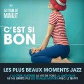 Autour De Minuit - C'Est Si Bon von Various Artists