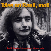 Täss on Rauli, moi! by Rauli Badding Somerjoki