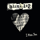 I Miss You di blink-182