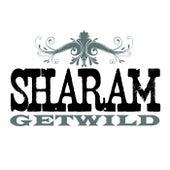 Get Wild von Sharam
