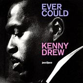 Ever Could de Kenny Drew