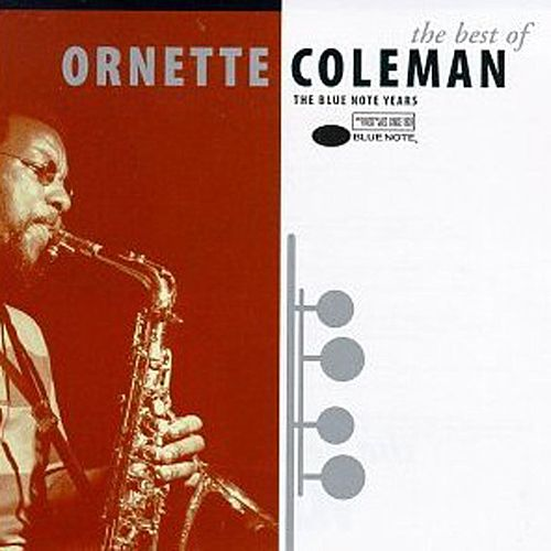 Best of Ornette Coleman [Blue Note] by Ornette Coleman