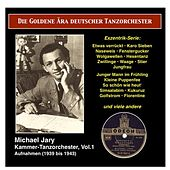 The Golden Era of the German Dance Orchestra: Michael Jary Chamber Dance Orchestra, Vol. 1 (1939-1941) de Various Artists