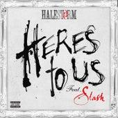 Here's To Us (feat. Slash) von Halestorm