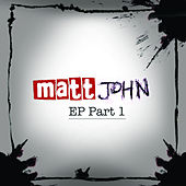 Part 1 by Matt John