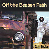 Off the Beaten Path by Carlisle