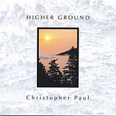 Higher Ground by Christopher Paul