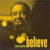 Believe by Chico Hamilton
