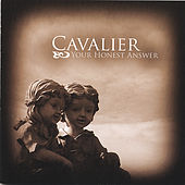 Your Honest Answer by Cavalier