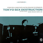 Le Red Soul Communitte by Tokyo Sex Destruction