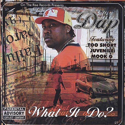 What It Do? by Dap