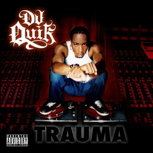 Trauma by DJ Quik