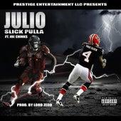 Julio (feat. Joe Chink$) de Slick Pulla