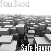 Safe Haven by Sean Beaver