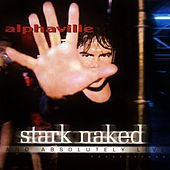 Stark Naked and absolutely live von Alphaville