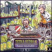 Basse Equitable de Tetra Hydro K