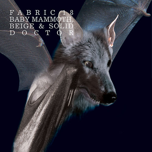 fabric 18: Baby Mammoth, Beige & Solid Doctor by Various Artists