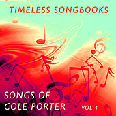 Timeless Songbooks: The Music of Cole Porter, Vol. 4 von Various Artists