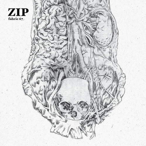 fabric 67: Zip by Various Artists