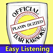 Official Bar Music: Easy Listening by Playin' Buzzed
