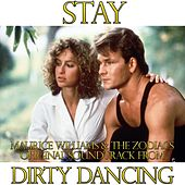 Stay (From 'Dirty Dancing') von Maurice Williams and the Zodiacs