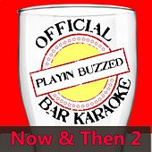 Official Bar Music: Now & Then, Vol. 2 by Playin' Buzzed