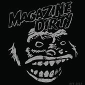S/T 2013 by Magazine Dirty