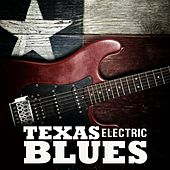 Electric Texas Blues von Various Artists
