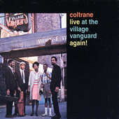 Live At The Village Vanguard Again! by John Coltrane