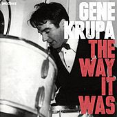 The Way It Was de Gene Krupa