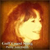Gulf Coast Song by Patty Ann Smith