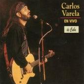 Carlos Varela  -En vivo- (En Directo) by Carlos Varela