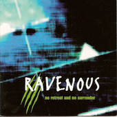 No Retreat and No Surrender by Ravenous