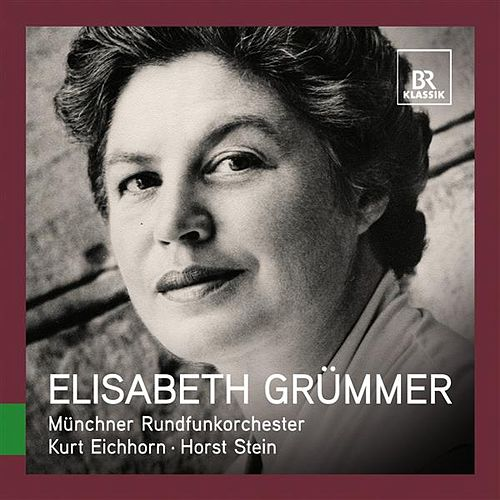Great Singers Live: Elisabeth Grümmer by Elisabeth Grummer