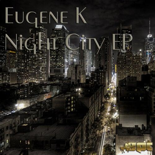 Night City - Single by Eugene K