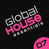 Global House Essentials Vol. 7 - EP by Various Artists