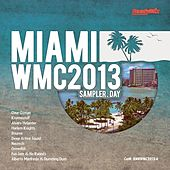 Miami WMC 2013 Sampler (Day) - EP by Various Artists