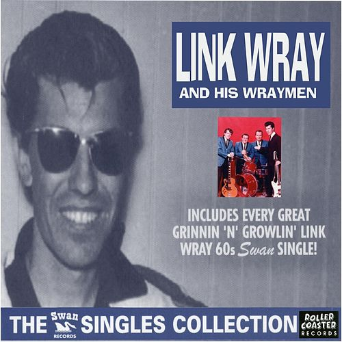 The Swan Singles Collction by Link Wray